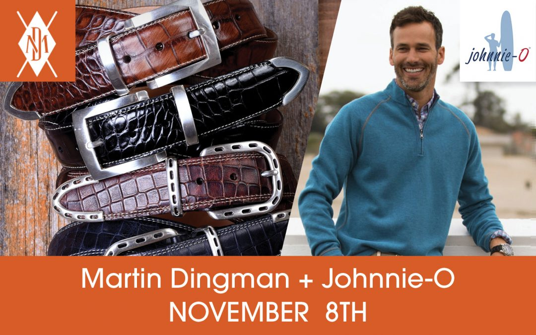 ONE DAY ONLY! Martin Dingman and Johnnie-O