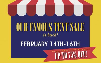 Join us for our Famous Tent Sale!