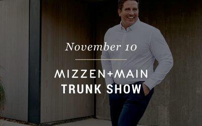 Mizzen+Main Trunk Show